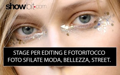 stage editing e fotoritocco foto sfilate moda, bellezza, street